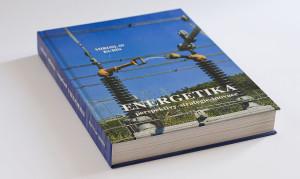 Brožovaná pamětní kniha: ENERGETIKA – perspektivy, strategie a inovace v kontextu evropského vývoje