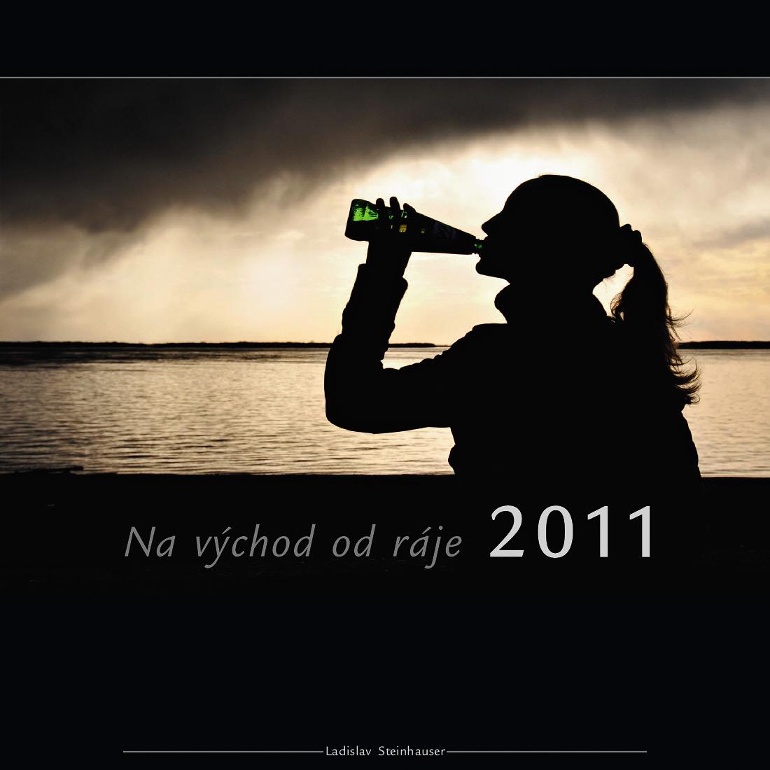 """Kalendář """"Na východ od ráje 2011"""""""